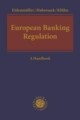 Abbildung von Eidenmüller / Habersack / Klöhn   European Banking Regulation   2020   A Handbook
