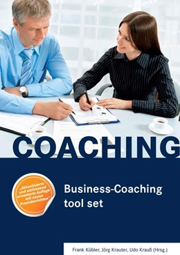Abbildung von Kübler / Krauter | Business-Coaching tool set | 3. Auflage | 2015 | beck-shop.de