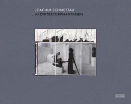 Abbildung von Schmettau | Architekturphantasien | 2015 | Zeichnungen und Collagen 1992-...
