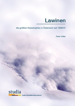 Abbildung von Höller | Lawinen | 2015 | die größten Katastrophen in Ös...