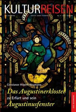 Abbildung von Hilpert-Neumann / Ulrich | Das Augustinerkloster zu Erfurt und sein Augustinusfenster | 1. Auflage | 2015 | beck-shop.de