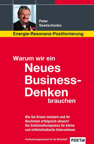 Warum wir ein Neues Business-Denken brauchen | Sawtschenko, 2015 | Buch (Cover)