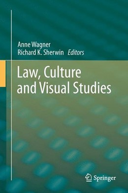 Abbildung von Wagner / Sherwin   Law, Culture and Visual Studies   2014   2013