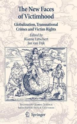 Abbildung von Letschert / Dijk   The New Faces of Victimhood   2011   2011   Globalization, Transnational C...