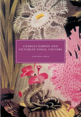 Abbildung von Smith | Charles Darwin and Victorian Visual Culture | 2009 | 50