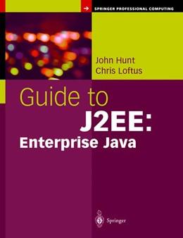 Abbildung von Hunt / Loftus | Guide to J2EE: Enterprise Java | 1st Edition. | 2003