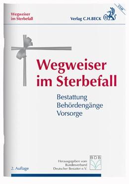 Abbildung von Wegweiser im Sterbefall | 2. Auflage | 2017 | beck-shop.de