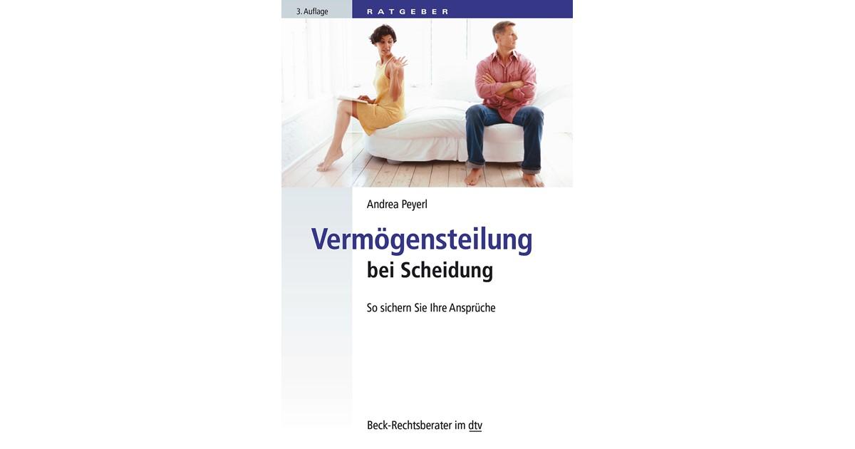 Vermögensteilung bei Trennung und Scheidung | Peyerl | 3. Auflage ...