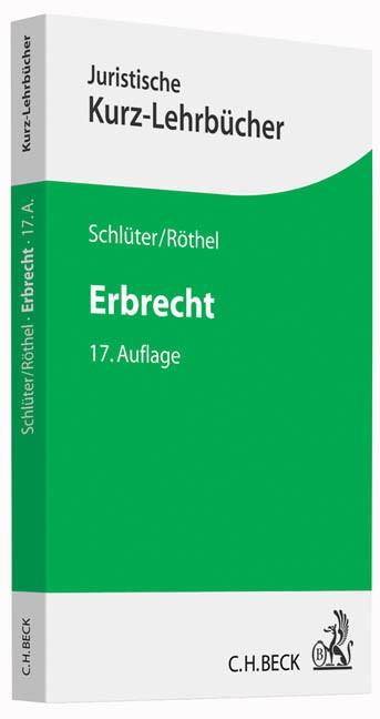 Erbrecht | Schlüter / Röthel | 17., völlig neu bearbeitete Auflage, 2015 | Buch (Cover)