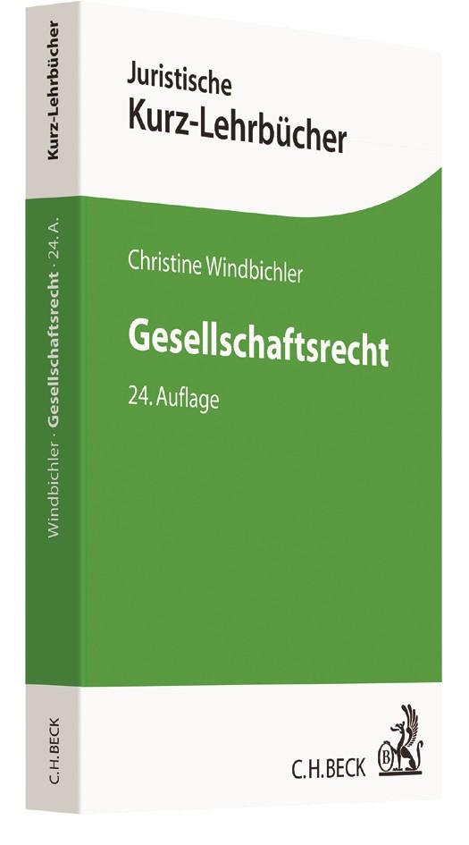 Abbildung von Windbichler | Gesellschaftsrecht | 24., völlig neu bearbeitete Auflage | 2017