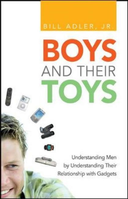 Abbildung von Adler | Boys and Their Toys | 2006