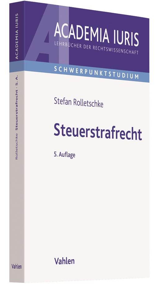 Steuerstrafrecht | Rolletschke | 5. Auflage, 2018 | Buch (Cover)