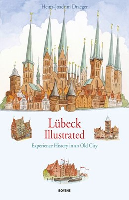 Abbildung von Draeger   Lübeck illustrated   2015   Experience history in an old c...