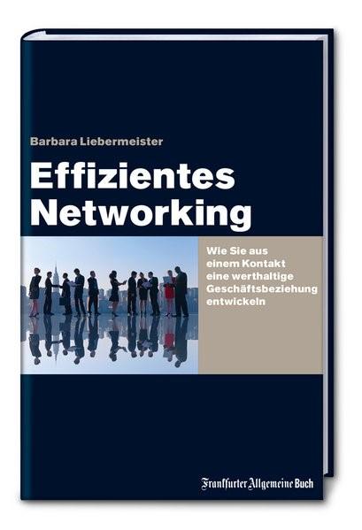 Effizientes Networking | Liebermeister | 2. Auflage, 2015 | Buch (Cover)