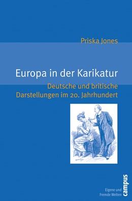 Abbildung von Jones | Europa in der Karikatur | 2009 | Deutsche und britische Darstel... | 15