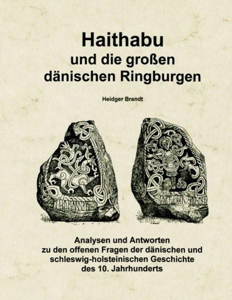 Haithabu und die großen dänischen Ringburgen | Brandt, 2005 | Buch (Cover)