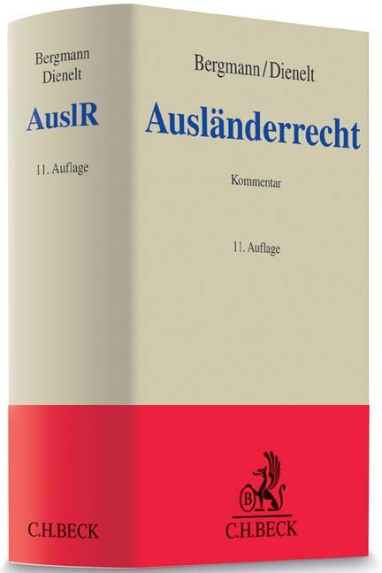 Ausländerrecht: AuslR | Bergmann / Dienelt | Buch (Cover)