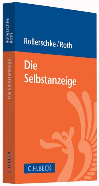 Die Selbstanzeige | Rolletschke / Roth, 2015 | Buch (Cover)