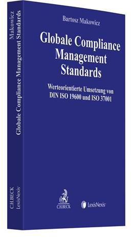 Abbildung von Makowicz | Globale Compliance Management Standards | 2018 | Werteorientierte Umsetzung von...