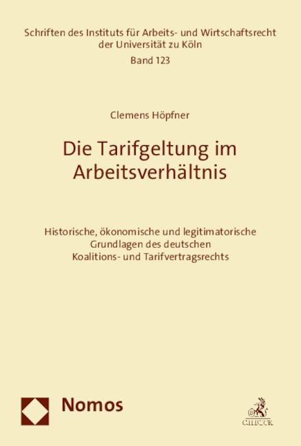Die Tarifgeltung im Arbeitsverhältnis | Höpfner, 2019 | Buch (Cover)
