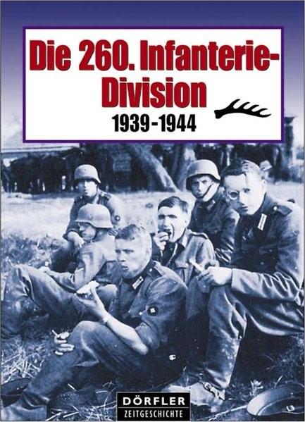 Abbildung von Die 260. Infanterie-Division | 2004