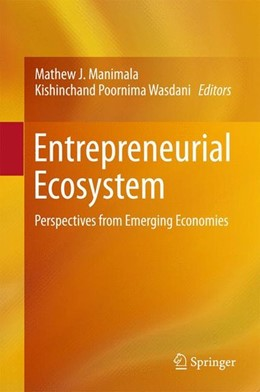 Abbildung von Manimala / Wasdani | Entrepreneurial Ecosystem | 2015 | 2015 | Perspectives from Emerging Eco...