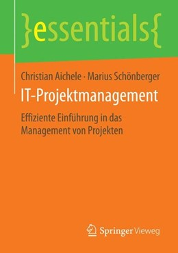 Abbildung von Aichele / Schönberger   IT-Projektmanagement   2015   2015   Effiziente Einführung in das M...