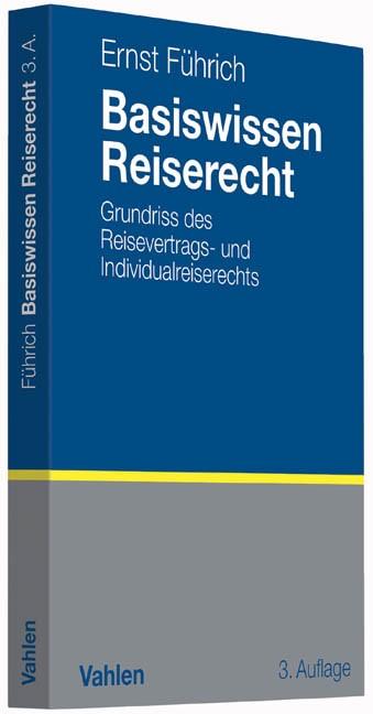 Basiswissen Reiserecht | Führich | 3., überarbeitete Auflage, 2015 | Buch (Cover)