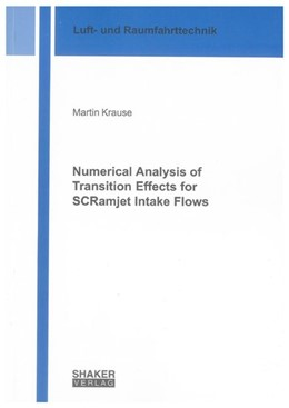 Abbildung von Krause | Numerical Analysis of Transition Effects for SCRamjet Intake Flows | 2010