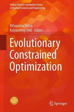 Abbildung von Datta / Deb | Evolutionary Constrained Optimization | 1. Auflage | 2014 | beck-shop.de