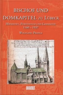 Abbildung von Prange | Bischof und Domkapitel zu Lübeck | 2014 | Hochstift, Fürstentum und Land...