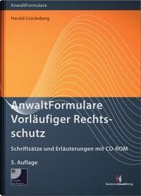AnwaltFormulare Vorläufiger Rechtsschutz | Crückeberg | 5. Auflage, 2015 | Buch (Cover)