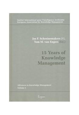 Abbildung von Schreinemakers / van Engers | 15 Years of Knowledge Management | 2007