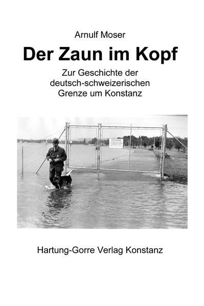Der Zaun im Kopf | Moser, 2014 | Buch (Cover)