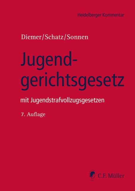 Jugendgerichtsgesetz | Diemer / Schatz / Sonnen | 7., neu bearbeitete Auflage, 2015 | Buch (Cover)