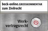 beck-online.GROSSKOMMENTAR zum Zivilrecht: BeckOGK, Auszug Werkvertragsrecht (Cover)