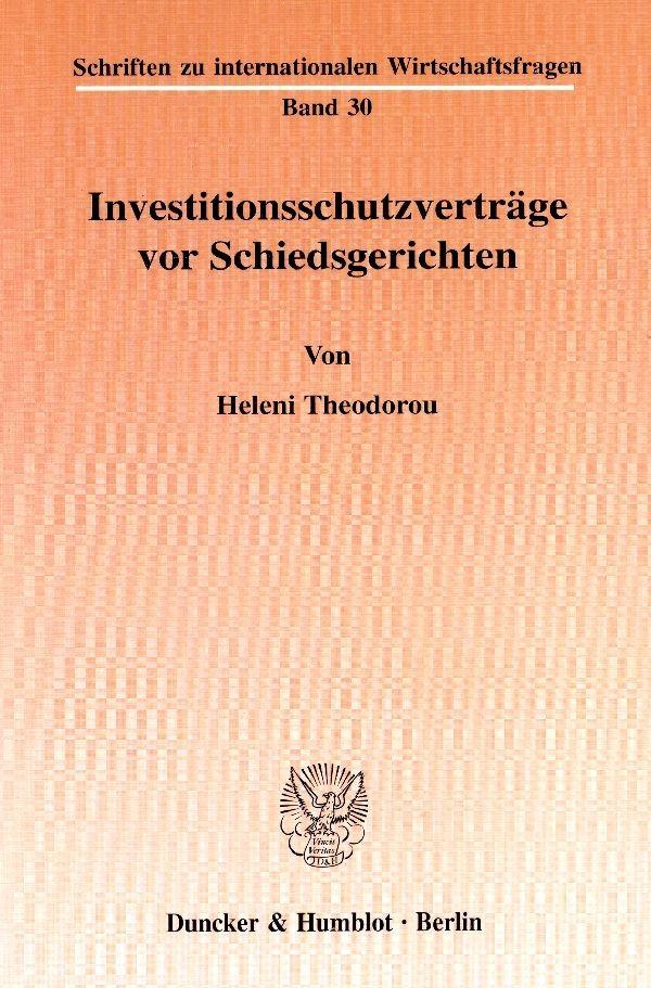 Abbildung von Theodorou | Investitionsschutzverträge vor Schiedsgerichten. | 2001
