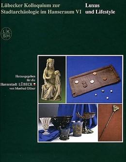 Abbildung von Gläser | Lübecker Kolloquium zur Stadtarchäologie im Hanseraum VI | 2008