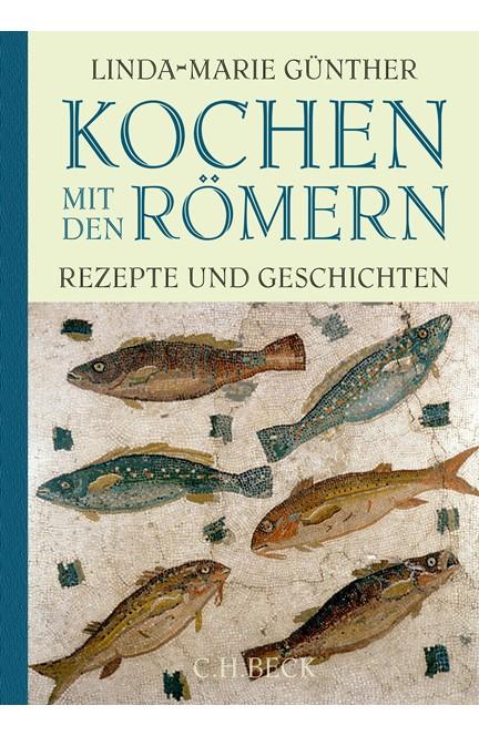 Cover: Linda-Marie Günther, Kochen mit den Römern