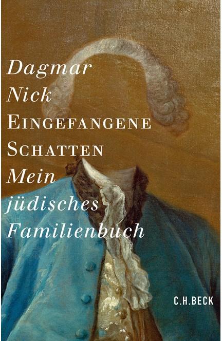 Cover: Dagmar Nick, Eingefangene Schatten