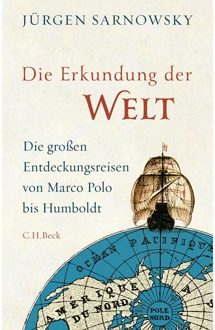 Cover: Jürgen Sarnowsky, Die Erkundung der Welt