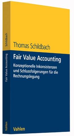 Abbildung von Schildbach | Fair Value Accounting | 2015 | Konzeptionelle Inkonsistenzen ...