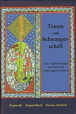 Abbildung von Abt / Bosch / MacKrell | Traum und Schwangerschaft | 1996 | Eine Untersuchung von Träumen ...