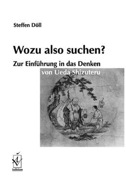 Abbildung von Döll | Wozu also suchen? | Erstauflage | 2005 | Zur Einführung in das Denken v...