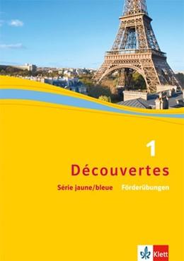 Abbildung von Découvertes Série jaune und bleue 1. Förderübungen | 1. Auflage | 2015 | beck-shop.de