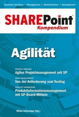Abbildung von Schrempp | SharePoint Kompendium - Bd. 9: Agilität | 2015