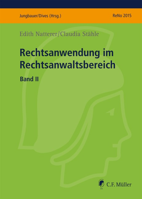 ReNo 2015, Rechtsanwendung im Rechtsanwaltsbereich • Band II | Stähle / Natterer, 2015 | Buch (Cover)