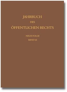Abbildung von Jahrbuch des öffentlichen Rechts der Gegenwart   1. Auflage   2015   63   beck-shop.de
