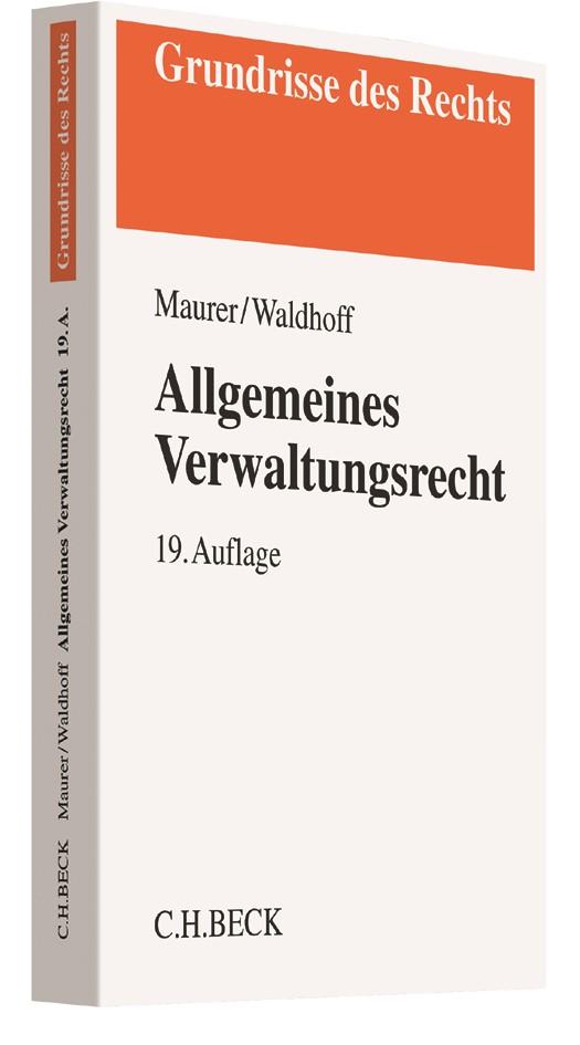 Allgemeines Verwaltungsrecht | Maurer / Waldhoff | 19., überarbeitete und ergänzte Auflage, 2017 | Buch (Cover)