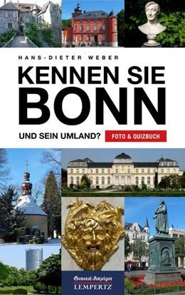 Abbildung von Weber | Kennen Sie Bonn? | 1. Auflage | 2017 | beck-shop.de